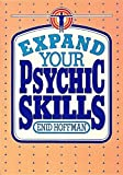 Expand Your Psychic Skills, Enid Hoffman, 0914918729