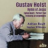 Holst: Hymn of Jesus Egdon Heath Perfect Fool