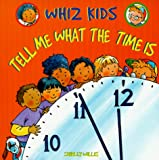 Tell Me What the Time Is Wfh (Whiz Kids)