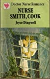 Front cover for the book Nurse Smith, Cook by Joyce Dingwell
