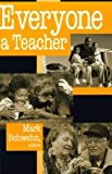 img - for Everyone a Teacher (ETHICS OF EVERYDAY L) book / textbook / text book