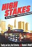 High Stakes : Big Time Sports and Downtown Redevelopment, Curry, Timothy J. and Schwirian, Kent P., 0814251250