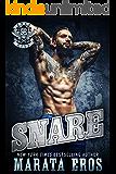 Snare: A Dark Alpha Motorcycle Club Romance Novel (Road Kill MC Book 4)