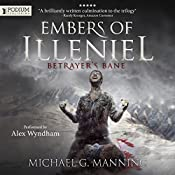 Betrayer's Bane: Embers of Illeniel, Book 3 | Michael G. Manning