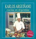 Arguinano - Cocina En La Argentina (Spanish Edition)