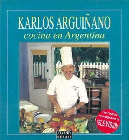 Arguinano - Cocina En La Argentina (Spanish Edition) by Debate
