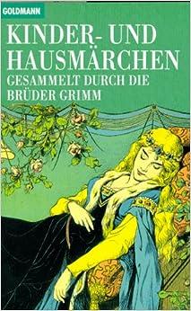 Book Kinder Und Hausmarchen: Gesammelte Durch Die Bauder Grimm