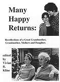 Many Happy Returns, Vivian B. Kline and Agnes N. Bass, 0963504614