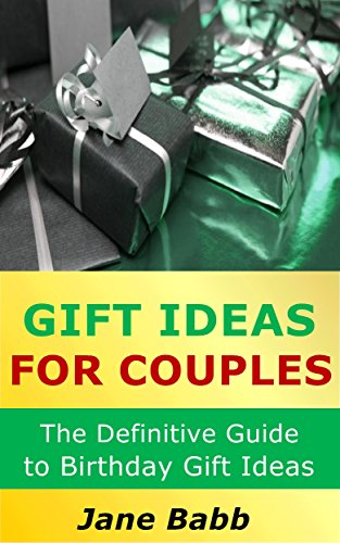 Gift Ideas For Couples The Definitive Guide To Birthday By Babb