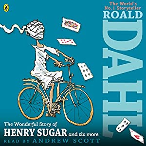 The Wonderful Story of Henry Sugar and Six More Hörbuch