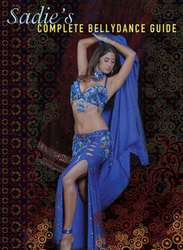Sadie's Complete Bellydance (Belly Dance Dancer Dancing)