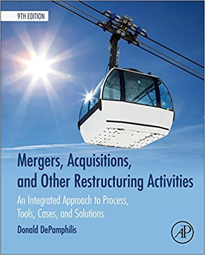 Mergers acquisitions and other restructuring activities ninth mergers acquisitions and other restructuring activities ninth edition an integrated approach to process tools cases and solutions 9th edition fandeluxe Image collections