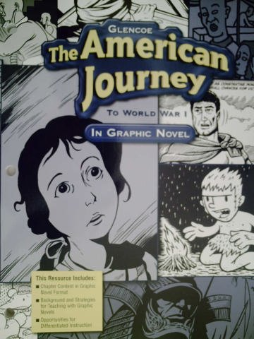 GLENCOE The American Journey To World War I In Graphic Novel