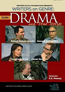 """Writers on Genre: Drama and """"True"""" Stories"""