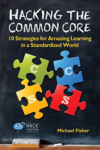 Ten Common Learning Myths That Might Be >> Amazon Com Hacking The Common Core 10 Strategies For Amazing