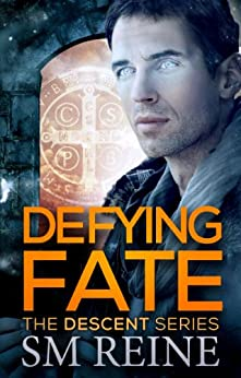 Defying Fate (The Descent Series Book 6) by [Reine, SM]