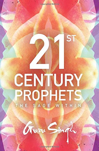 21st Century Prophets: The Sage Within