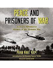 Peace and Prisoners of War: A South Vietnamese Memoir of the Vietnam War