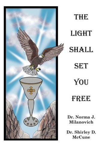 The Light Shall Set You Free by Dr. Norma J. Milanovich (1996-04-01) (Athena Pub Set)