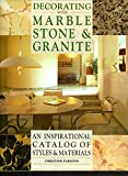 Decorating with Marble, Stone and Granite, Christine Parsons, 1555215769