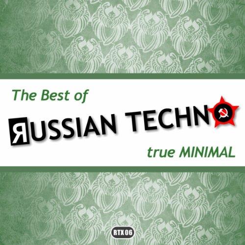 The Best Of Russian Techno - True Minimal