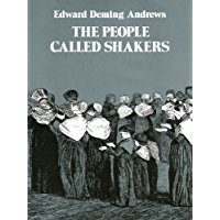 The People Called Shakers: Search for the Perfect Society