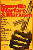 Guerrilla Warfare and Marxism, W. Pomeroy, 0717802485