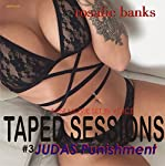 Taped Sessions: Judas Punishment | Rosalie Banks