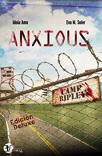 Anxious de Eva M Soler, Idoia Amo