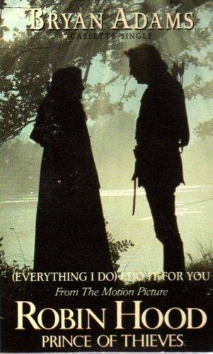 (Everything I Do) I Do For You