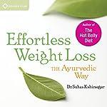 Effortless Weight Loss: The Ayurvedic Way | Suhas Kshirsagar