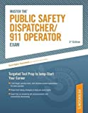 [Master the Public Safety Dispatcher/911 Operator Exam] (By: Valerie L Haynes) [published: September, 2009]