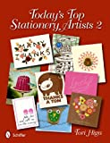 Today's Top Stationery Artists 2, Tori Higa, 0764337378