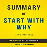 Summary of Start with Why by Simon Sinek: Summary & Analysis | Elite Summaries