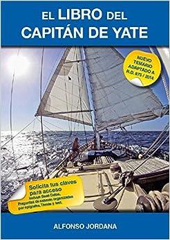 El Libro Del Capitán De Yate por Alfonso Jordana epub