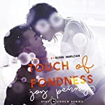 Touch of Fondness: Stay in Touch Series | Joy Penny