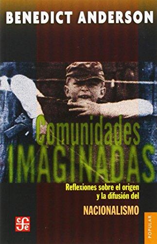 Book cover from Comunidades imaginadas. Reflexiones sobre el origen y la difusión del nacionalismo (Poltica) (Spanish Edition)by Anderson Benedict
