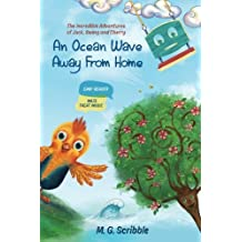 An Ocean Wave Away From Home: The Incredible Adventures of Jack, Swing and Cherry