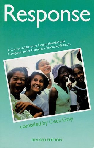 Download Response - A Course in Narrative Comprehension and Composition for Caribbean Secondary Schools ebook