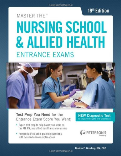 Master the Nursing School & Allied Health Exams (Peterson's Master the Nursing School & Allied Health Programs Entrances Exams)