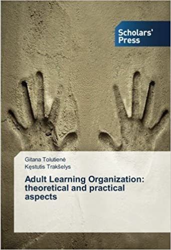 Adult Learning Organization: theoretical and practical aspects