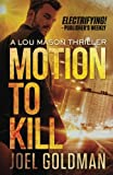 Motion To Kill (A Lou Mason Thriller)
