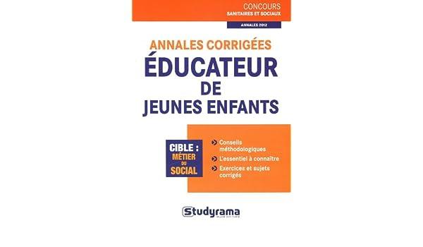 Annales corrigées Educateur de jeunes enfants: Stéphanie Jaubert: 9782759018369: Amazon.com: Books