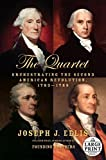 The Quartet: Orchestrating the Second American Revolution, 1783-1789 (Random House Large Print) Paperback Large Print, May 12, 2015