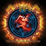 The Secrets of Meditation by Atma