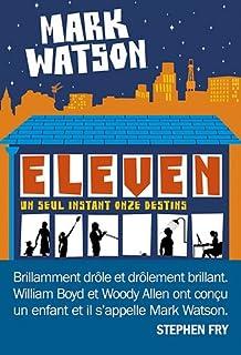 Eleven : roman, Watson, Mark