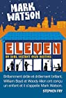 Eleven par Watson