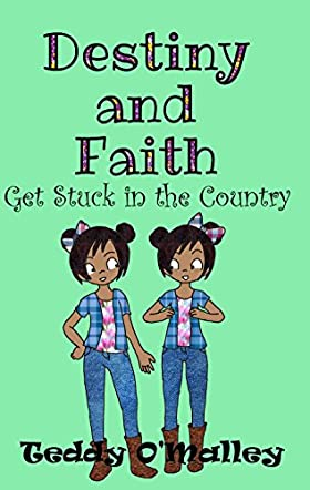 Destiny And Faith Get Stuck In The Country