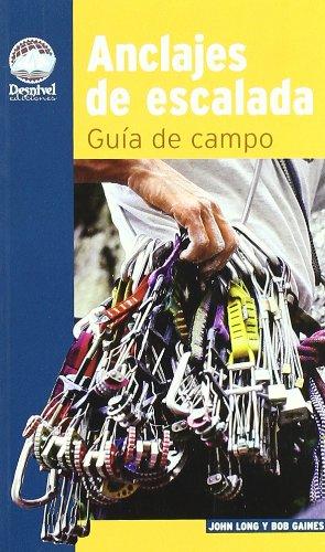 Anclajes de escalada - guia de campo Guias De Escalada ...