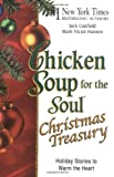 chicken soup christian kids - Chicken Soup for the Soul Christmas Treasury: Holiday Stories to Warm the Heart